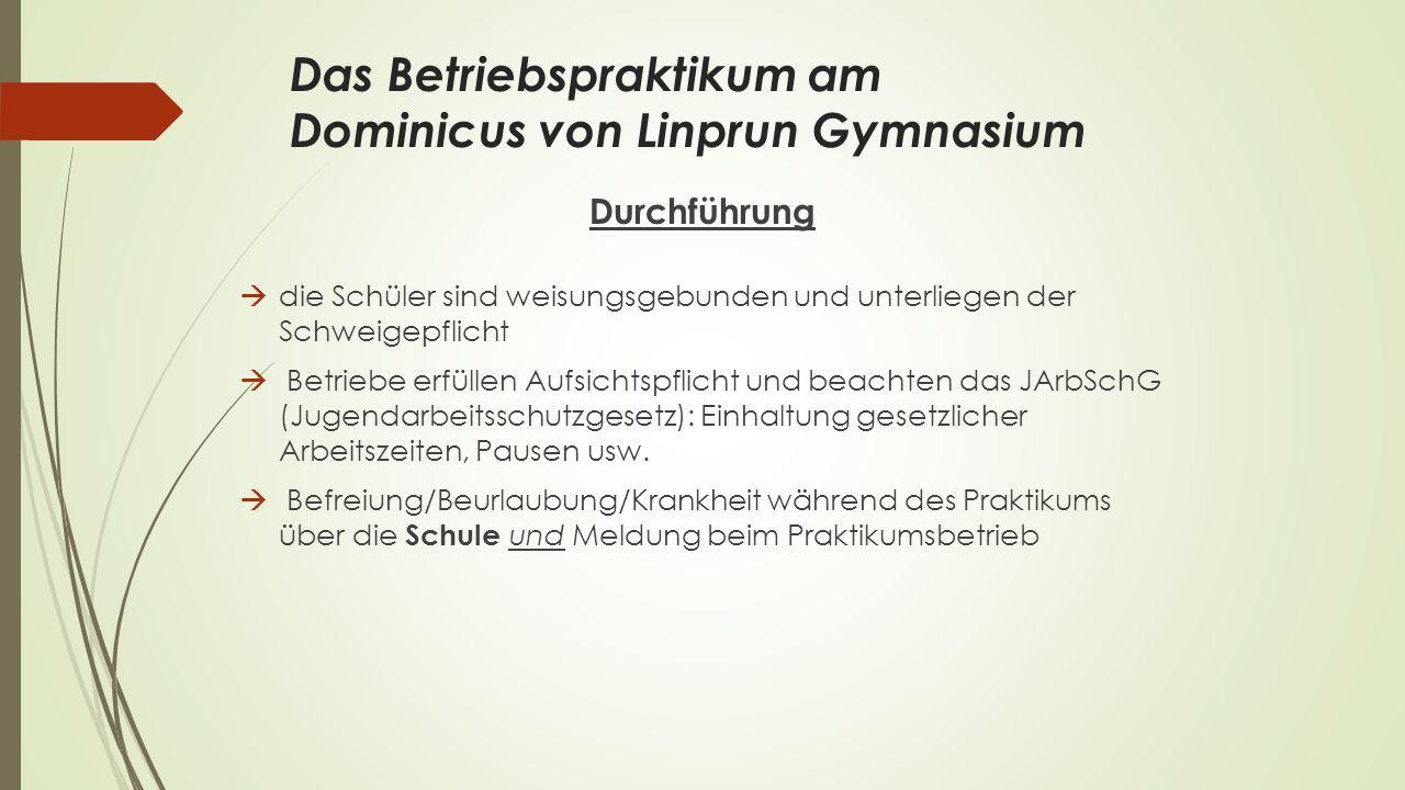 Das Betriebspraktikum am Dominicus von Linprun Gymnasium
