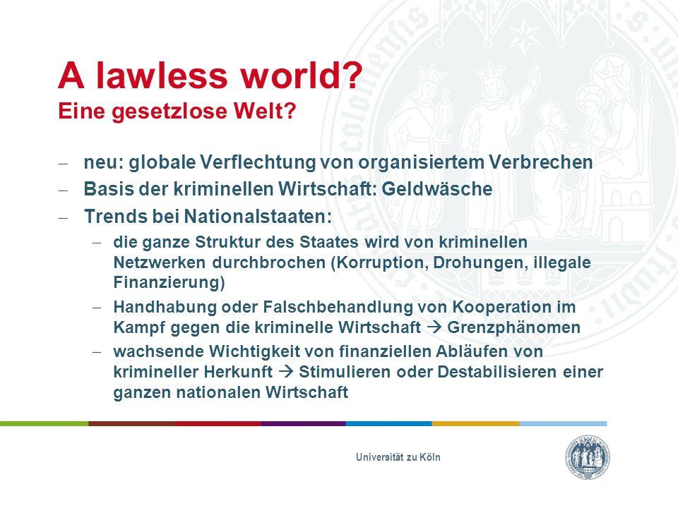A lawless world Eine gesetzlose Welt