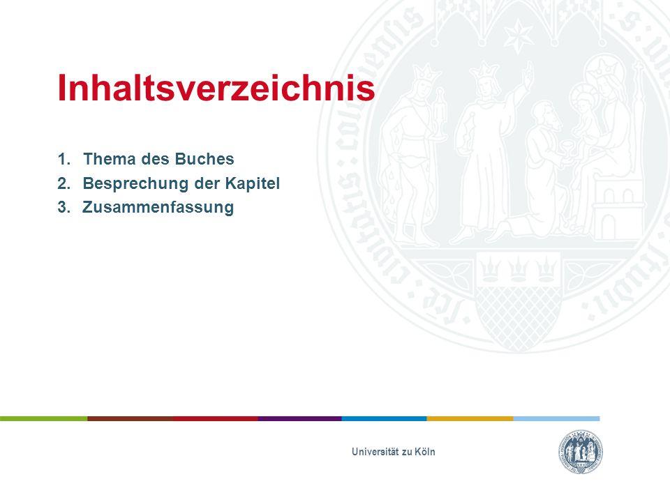 Inhaltsverzeichnis Thema des Buches Besprechung der Kapitel