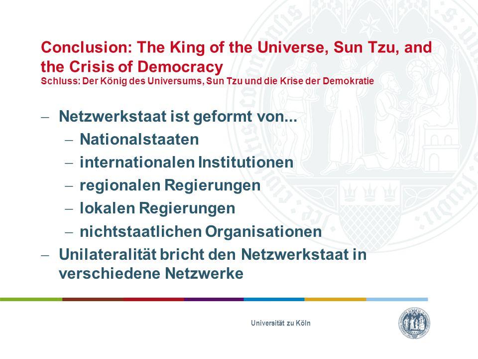 Netzwerkstaat ist geformt von... Nationalstaaten