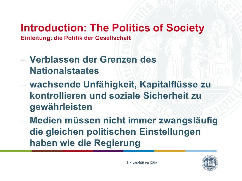 Introduction: The Politics of Society Einleitung: die Politik der Gesellschaft