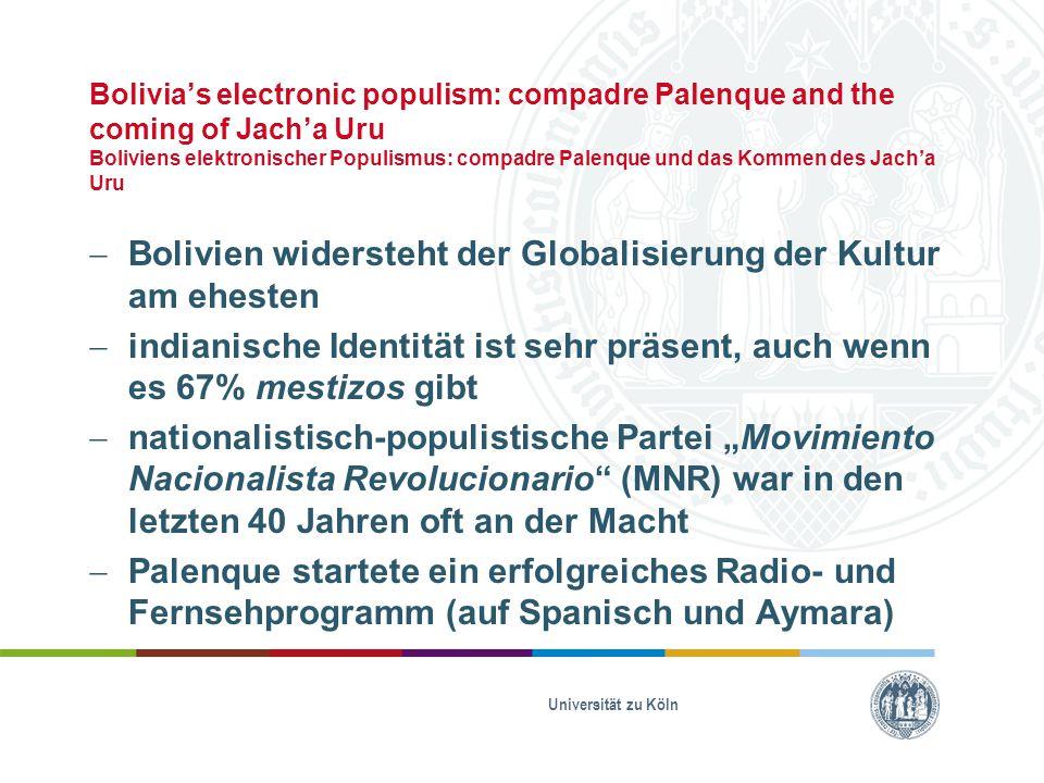 Bolivien widersteht der Globalisierung der Kultur am ehesten