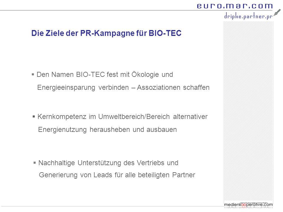 Die Ziele der PR-Kampagne für BIO-TEC