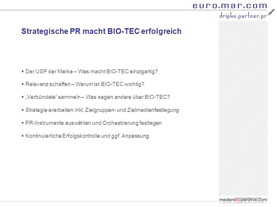 Strategische PR macht BIO-TEC erfolgreich