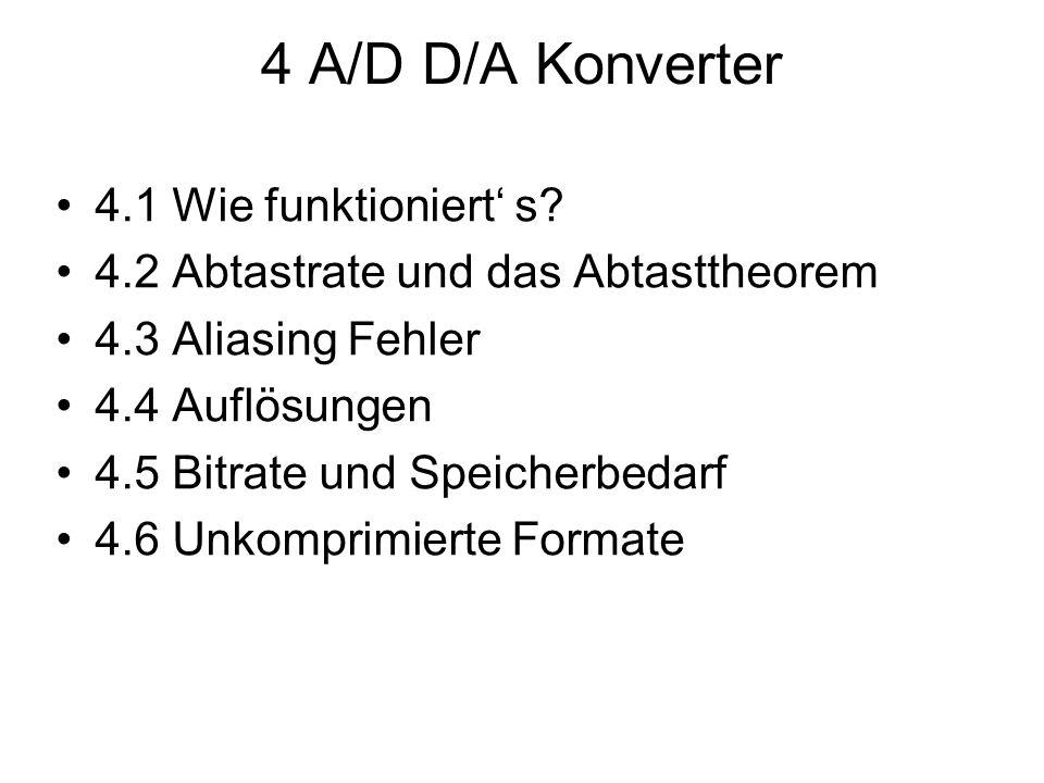 4 A/D D/A Konverter 4.1 Wie funktioniert' s