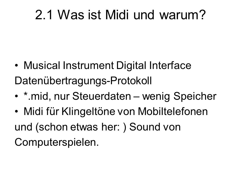 2.1 Was ist Midi und warum Musical Instrument Digital Interface