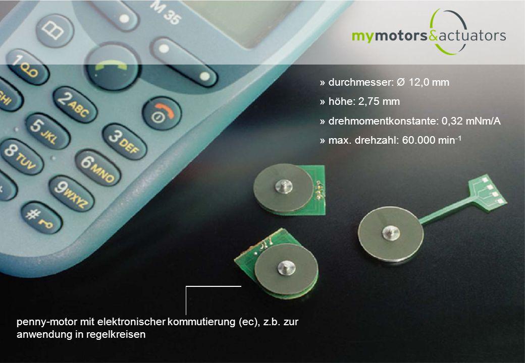 durchmesser: Ø 12,0 mm höhe: 2,75 mm. drehmomentkonstante: 0,32 mNm/A. max. drehzahl: 60.000 min-1.