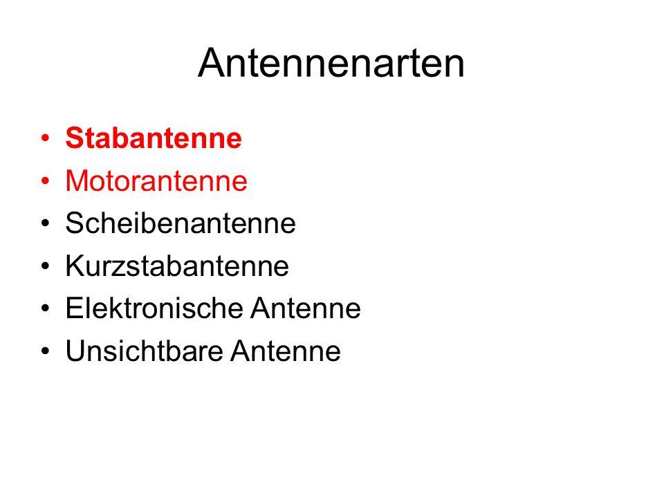 Antennenarten Stabantenne Motorantenne Scheibenantenne Kurzstabantenne