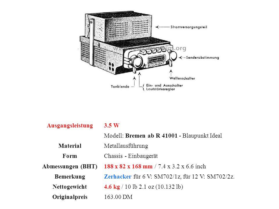Ausgangsleistung 3.5 W. Modell: Bremen ab R 41001 - Blaupunkt Ideal. Material. Metallausführung.