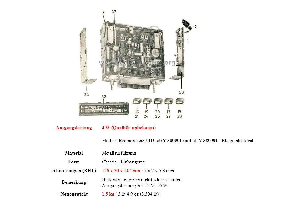 Ausgangsleistung 4 W (Qualität unbekannt) Modell: Bremen 7.637.110 ab Y 300001 und ab Y 580001 - Blaupunkt Ideal.