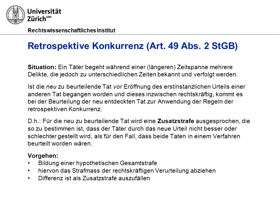 Retrospektive Konkurrenz (Art. 49 Abs. 2 StGB)
