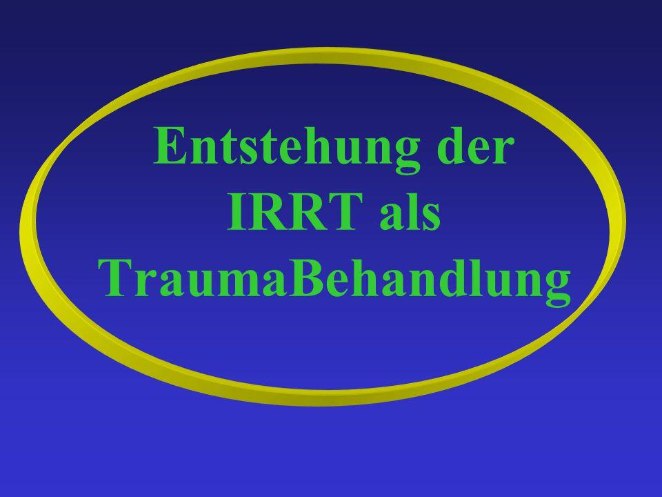 Entstehung der IRRT als TraumaBehandlung