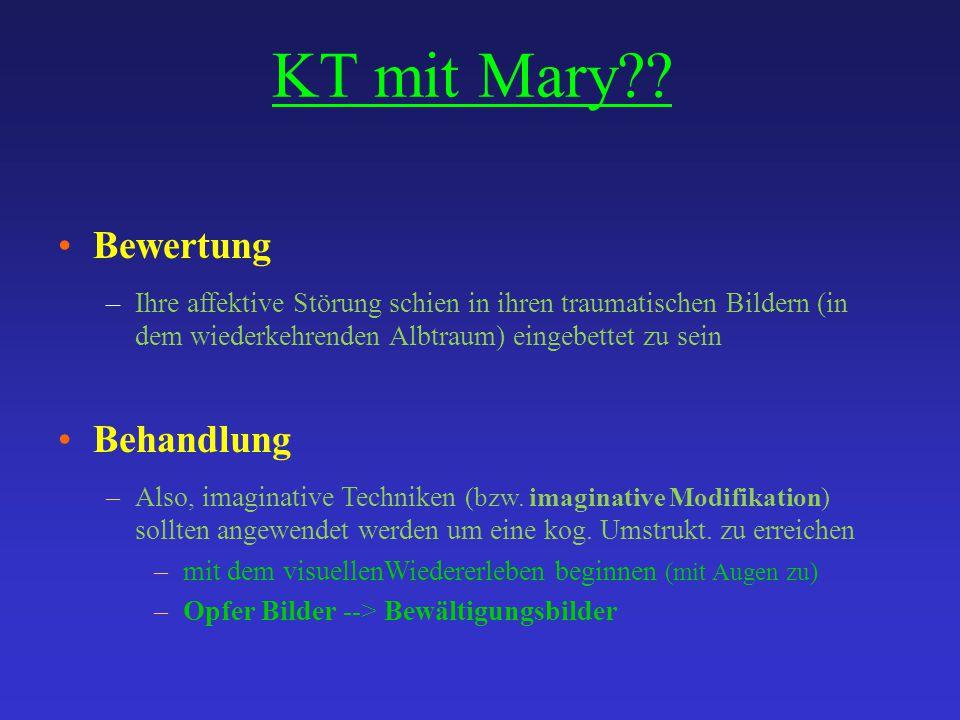 KT mit Mary Bewertung Behandlung