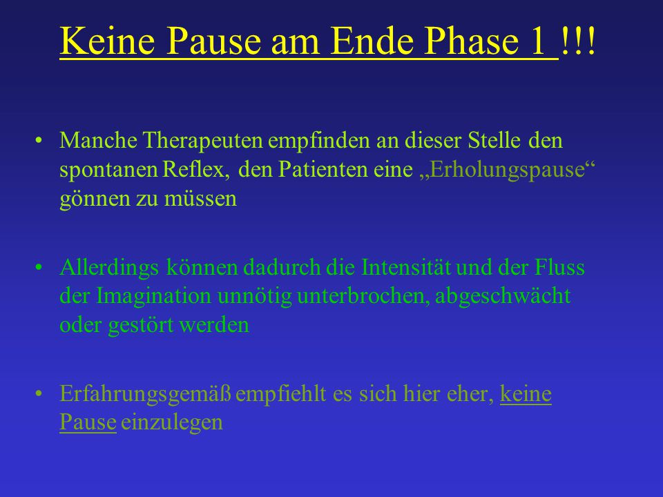 Keine Pause am Ende Phase 1 !!!