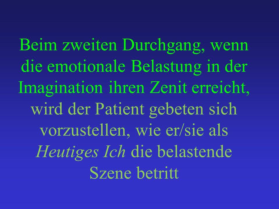 Beim zweiten Durchgang, wenn die emotionale Belastung in der Imagination ihren Zenit erreicht, wird der Patient gebeten sich vorzustellen, wie er/sie als Heutiges Ich die belastende Szene betritt