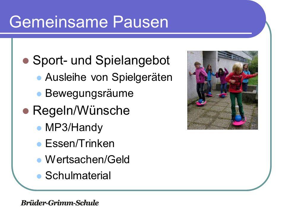 Gemeinsame Pausen Sport- und Spielangebot Regeln/Wünsche