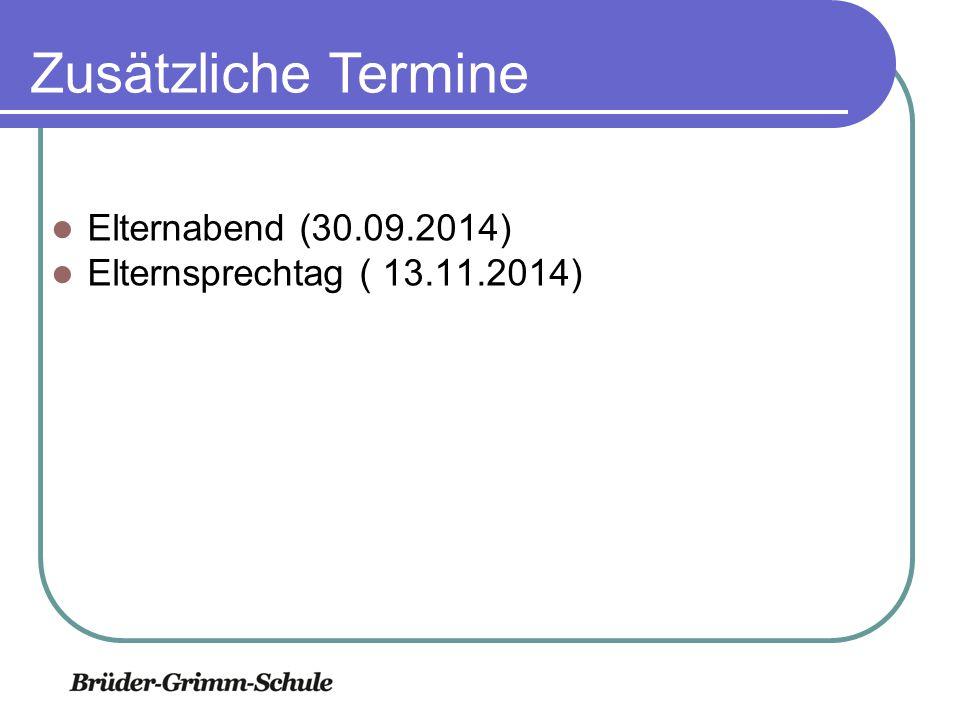 Zusätzliche Termine Elternberatung Elternabend (30.09.2014)