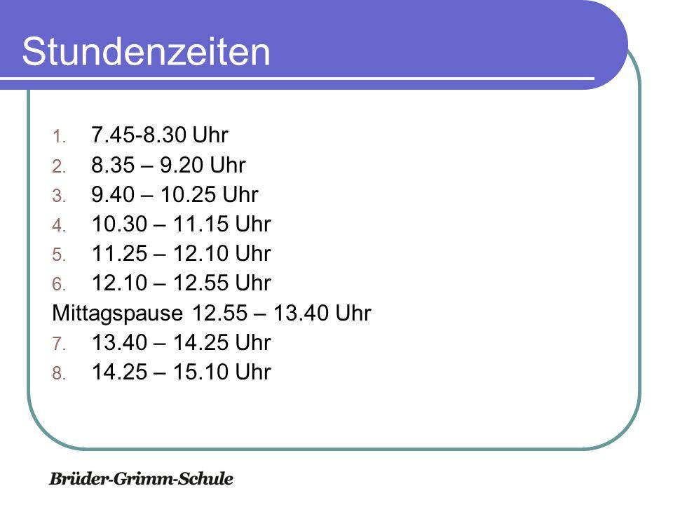 Stundenzeiten 7.45-8.30 Uhr 8.35 – 9.20 Uhr 9.40 – 10.25 Uhr