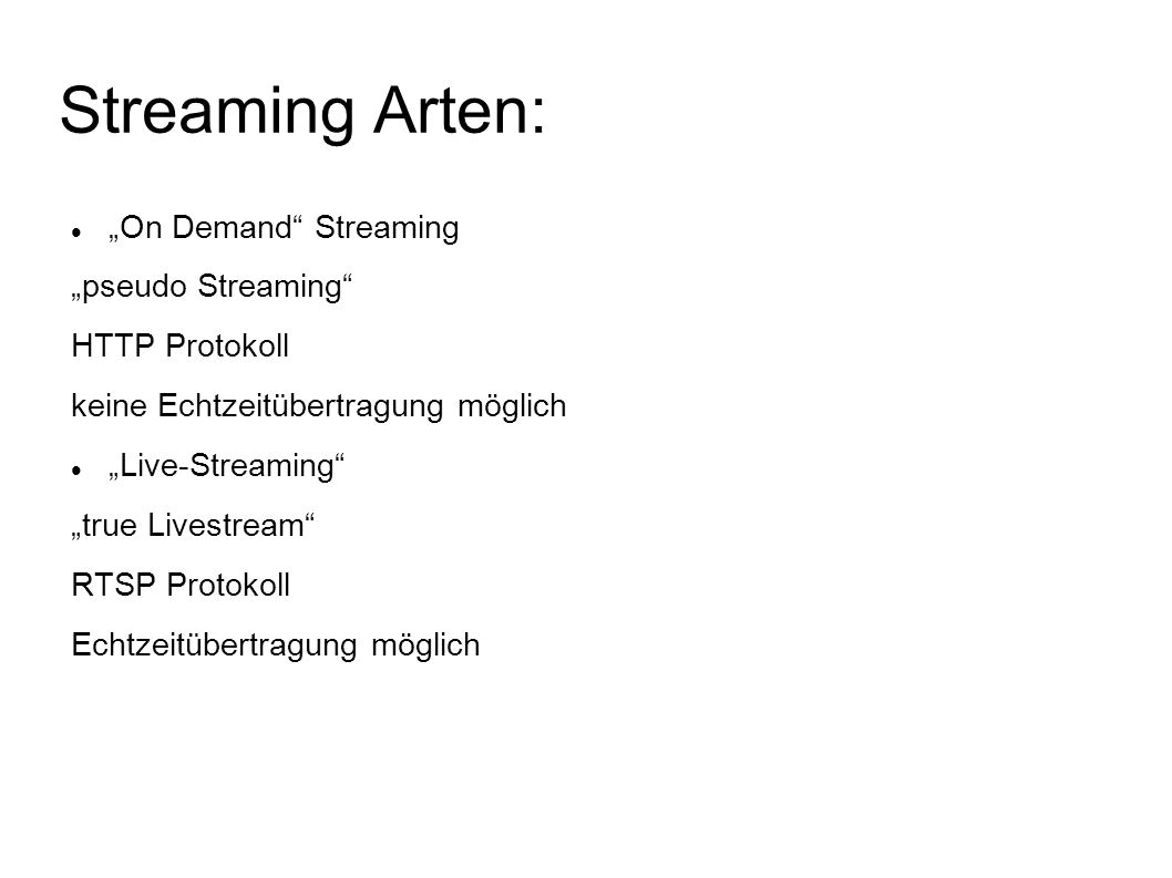"Streaming Arten: ""On Demand Streaming ""pseudo Streaming"