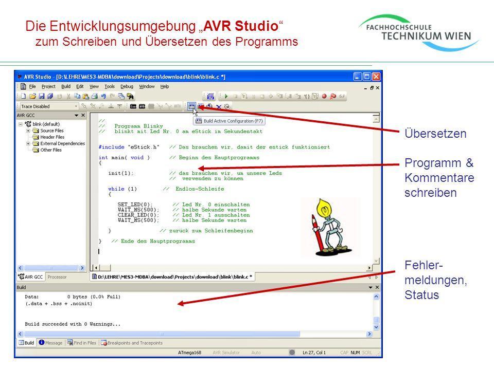 """Die Entwicklungsumgebung """"AVR Studio"""