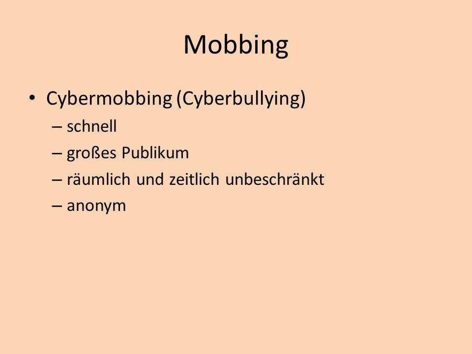 Mobbing Cybermobbing (Cyberbullying) schnell großes Publikum