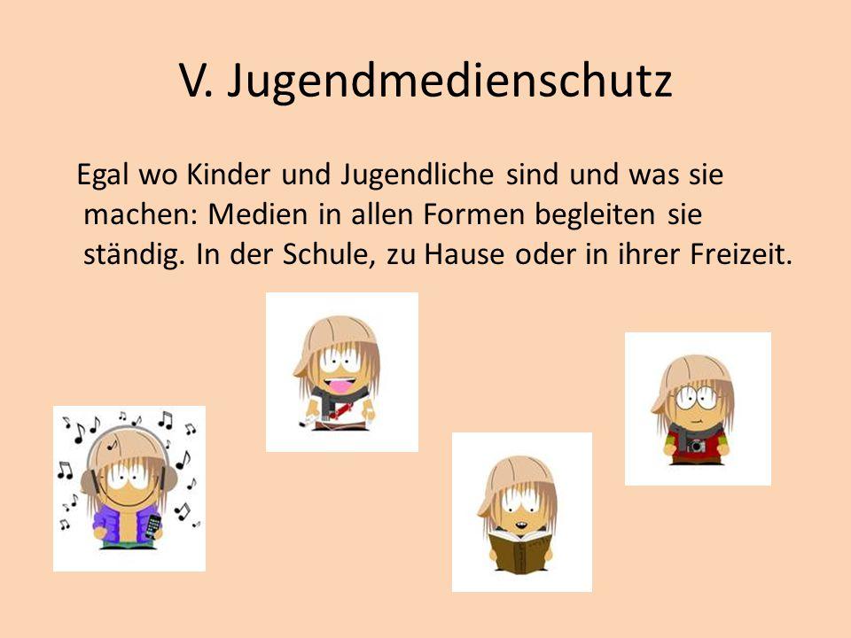 V. Jugendmedienschutz