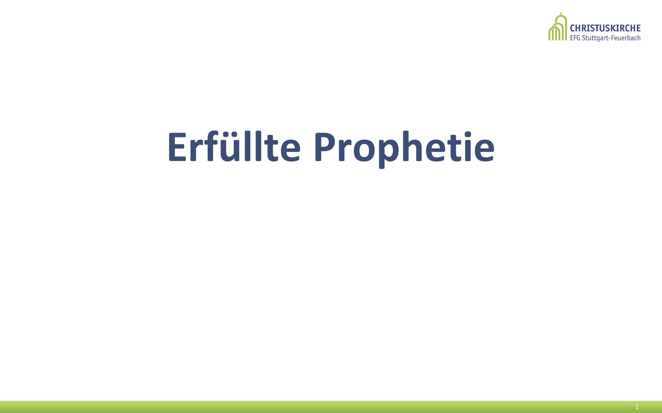 Erfüllte Prophetie