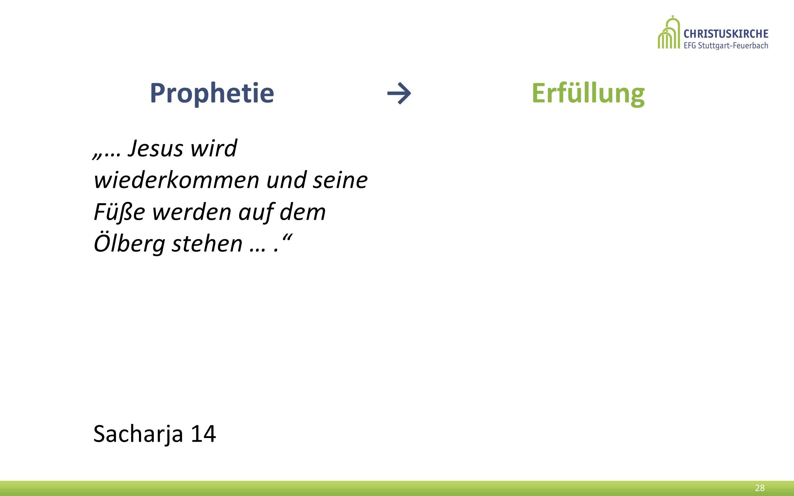 """Prophetie → Erfüllung """"… Jesus wird wiederkommen und seine Füße werden auf dem Ölberg stehen … ."""