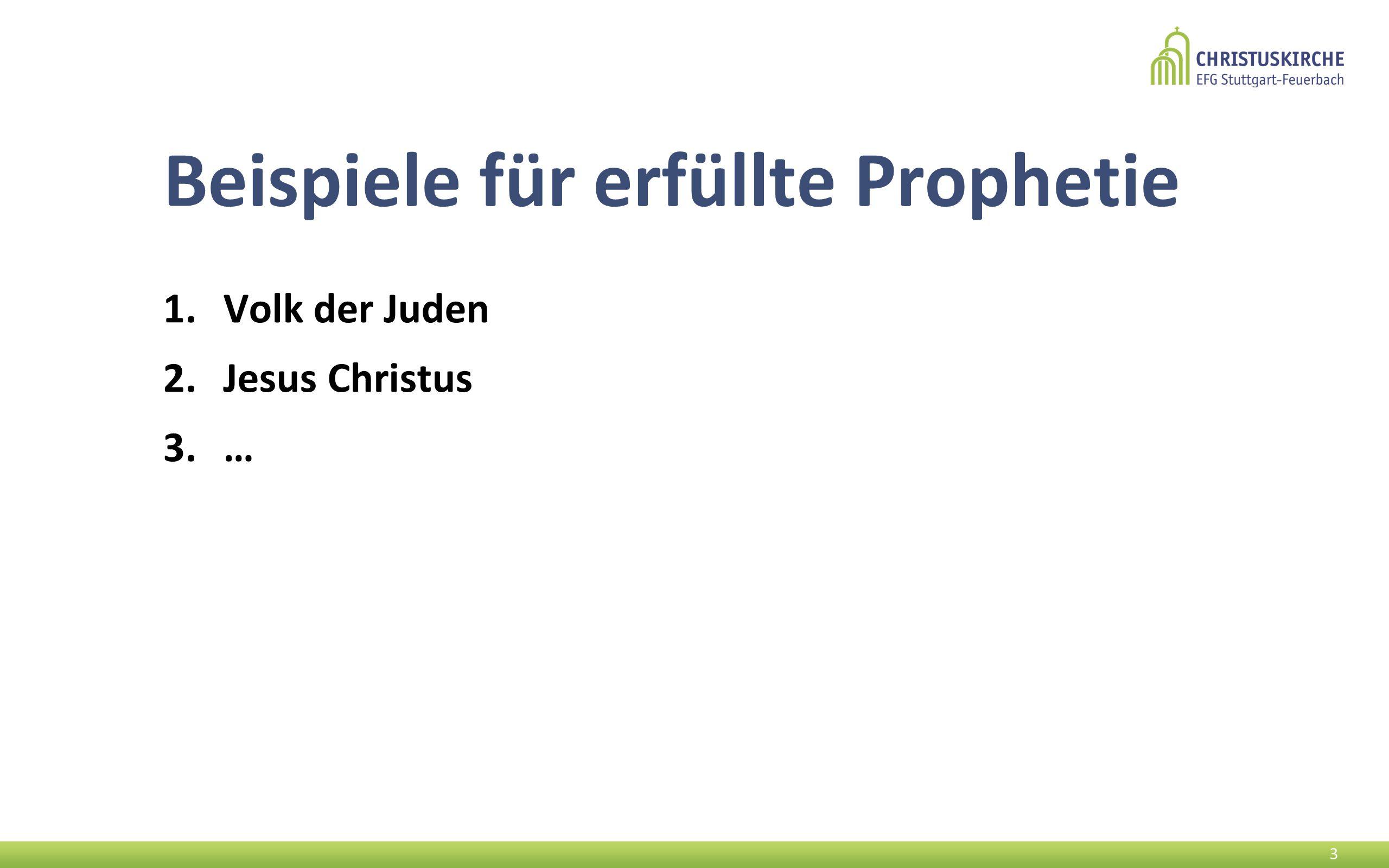 Beispiele für erfüllte Prophetie