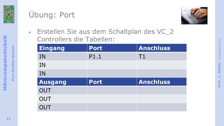 Übung: Port Erstellen Sie aus dem Schaltplan des VC_2 Controllers die Tabellen: Eingang. Port. Anschluss.