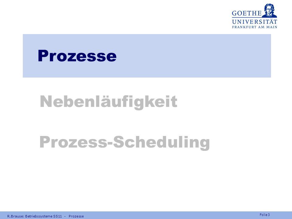 Prozesse Nebenläufigkeit Prozess-Scheduling