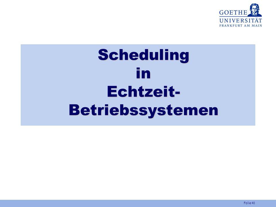 Scheduling in Echtzeit- Betriebssystemen