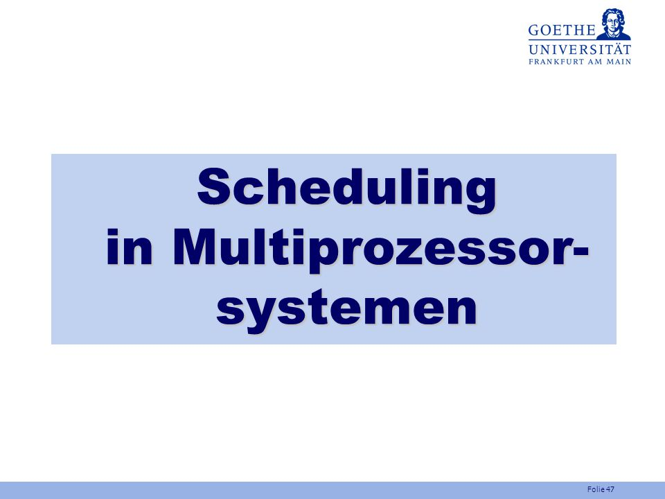 Scheduling in Multiprozessor- systemen