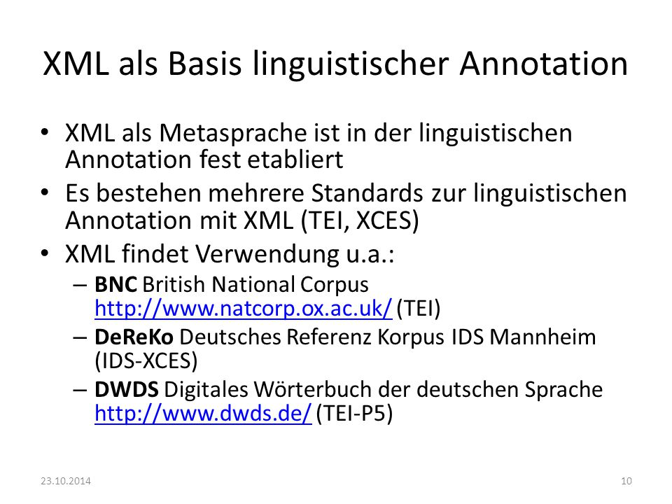 XML als Basis linguistischer Annotation