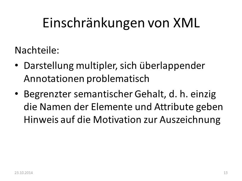 Einschränkungen von XML