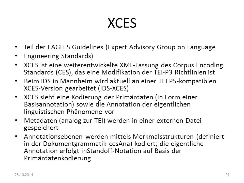 XCES Teil der EAGLES Guidelines (Expert Advisory Group on Language