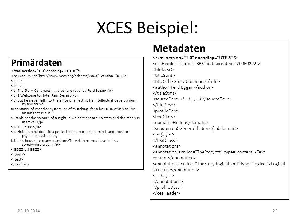 XCES Beispiel: Metadaten Primärdaten