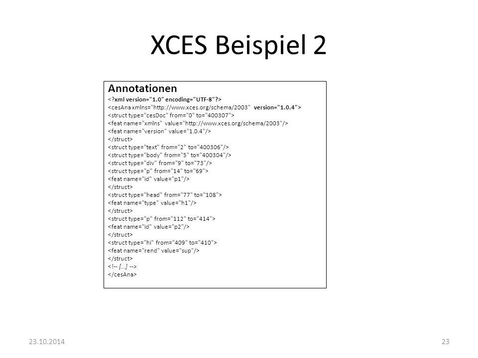 XCES Beispiel 2 Annotationen 23.10.2014