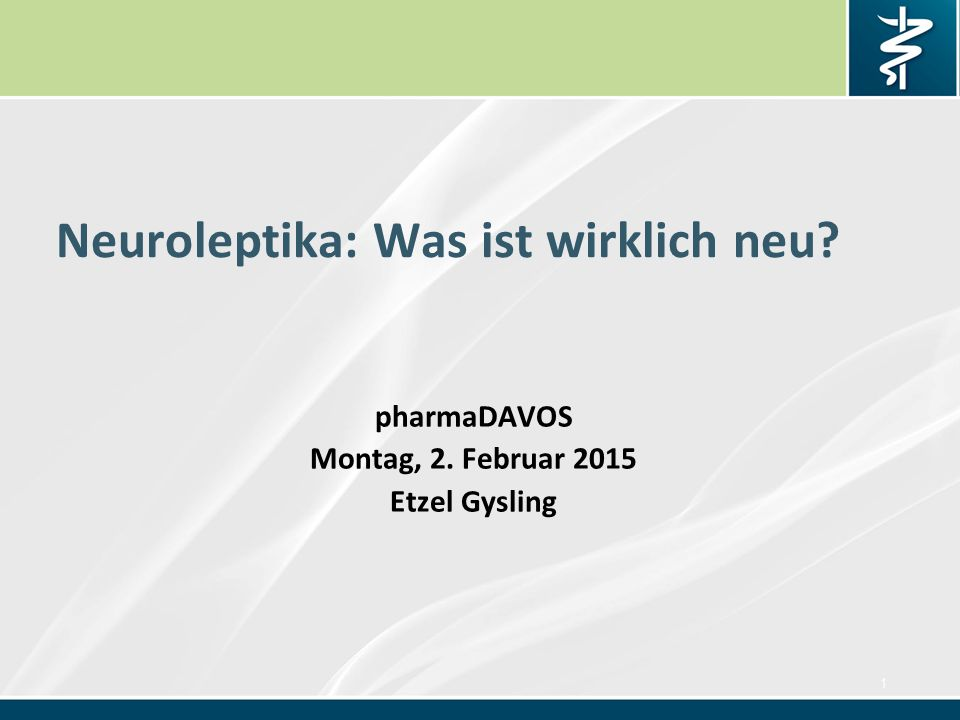 Neuroleptika: Was ist wirklich neu