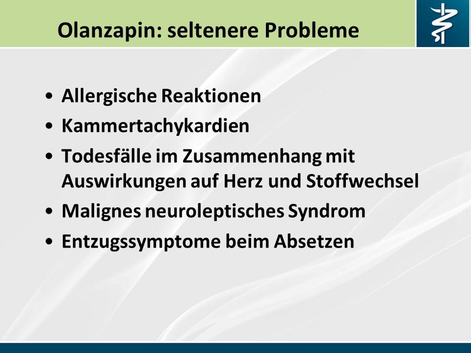 Olanzapin: seltenere Probleme