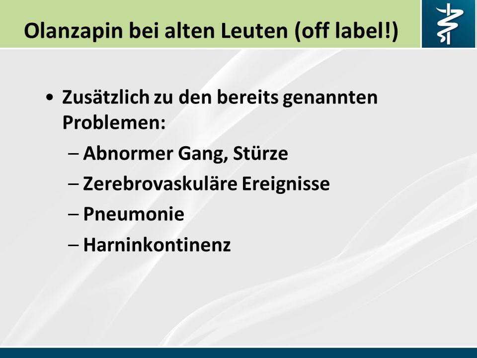 Olanzapin bei alten Leuten (off label!)