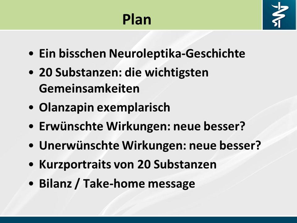 Plan Ein bisschen Neuroleptika-Geschichte