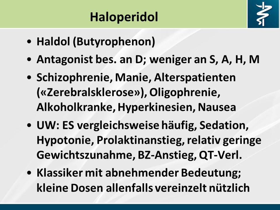 Haloperidol Haldol (Butyrophenon)