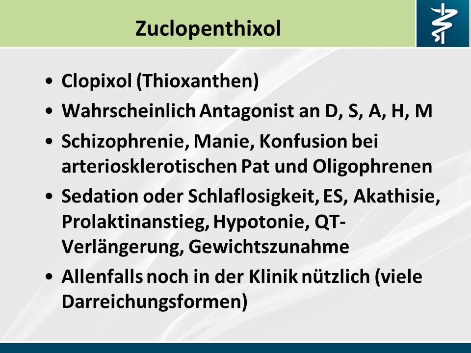 Zuclopenthixol Clopixol (Thioxanthen)