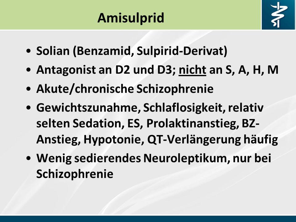 Amisulprid Solian (Benzamid, Sulpirid-Derivat)