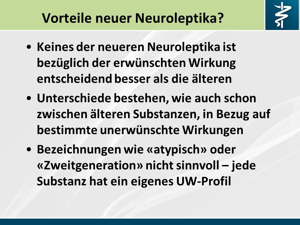 Vorteile neuer Neuroleptika