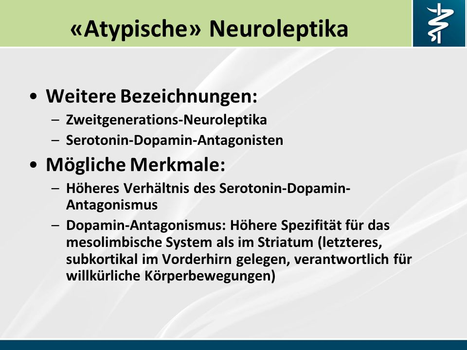 «Atypische» Neuroleptika