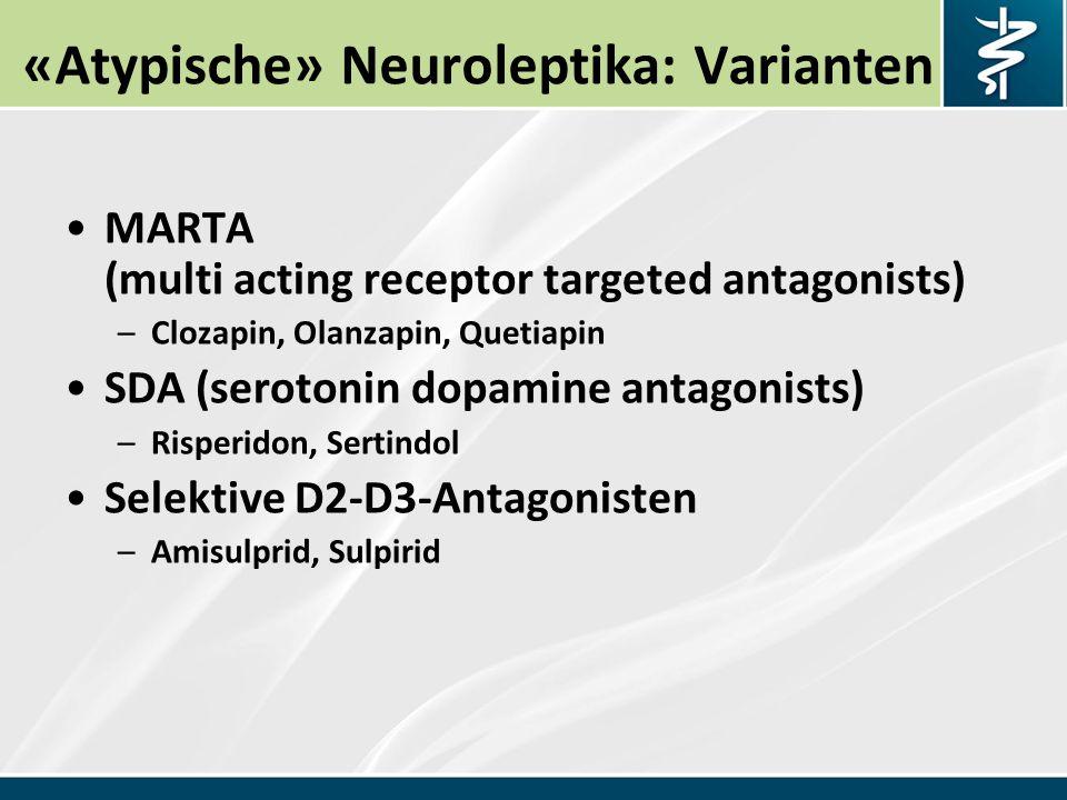 «Atypische» Neuroleptika: Varianten