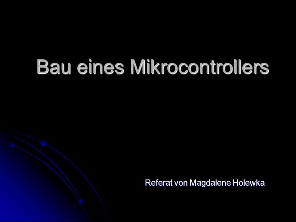 Bau eines Mikrocontrollers