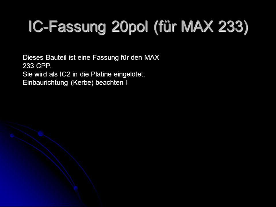 IC-Fassung 20pol (für MAX 233)
